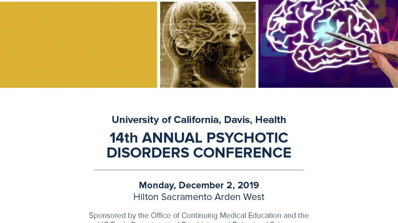 14th Annual Psychotic Disorders Conference